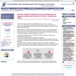 Première enquête européenne sur les compétences en langues vivantes des élèves de 14-16 ans : réactions de l'APLV