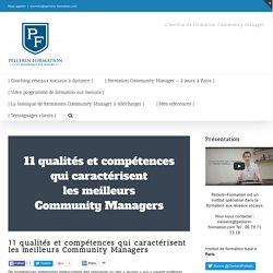 11 qualités et compétences qui caractérisent les meilleurs Community Managers