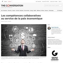 Les compétences collaboratives auservice delapaix économique