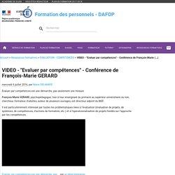Evaluer par compétences - Conférence de François-Marie GERARD - Formation des personnels de l'académie de Dijon