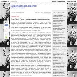 PISA,PIRLS,TIMSS : compétences et connaissances (1)