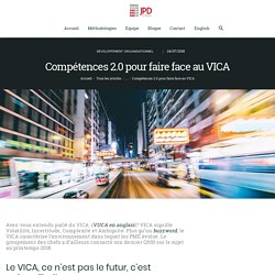 Compétences 2.0 pour faire face au VICA - JPD Conseil - LA société conseil des PME