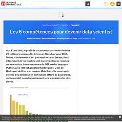 Les 6 compétences pour devenir data scientist