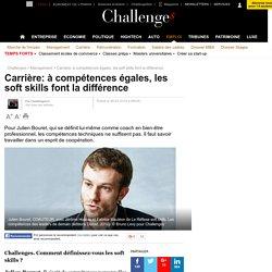 Carrière: à compétences égales, les soft skills font la différence