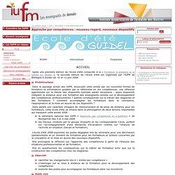 Guidel 2008 Approche par compétences : nouveau regard, nouveaux dispositifs