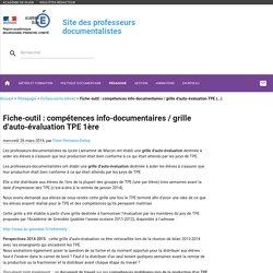 Fiche-outil : compétences info-documentaires / grille d'auto-évaluation TPE 1ère