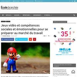 Jeux vidéo et compétences sociales et émotionnelles pour se préparer au marché du travail - École branchée