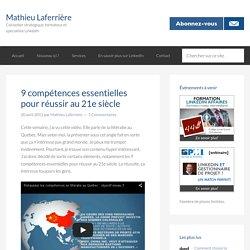 9 compétences essentielles pour réussir au 21e siècle - Mathieu Laferrière