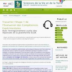 Travailler l'étape 1 de l'Evaluation des Compétences Expérimentales - Sciences de la Vie et de la Terre