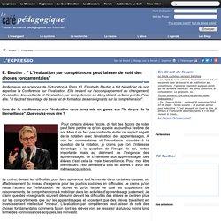 """E. Bautier : """" L'évaluation par compétences peut laisser de coté des choses fondamentales"""""""