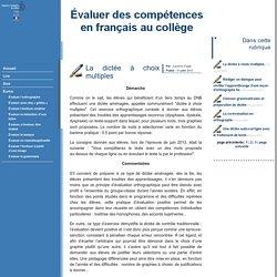 Évaluer des compétences en français au collège - La dictée à choix multiples