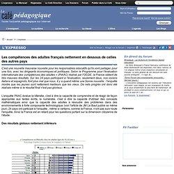 Les compétences des adultes français nettement en dessous de celles des autres pays