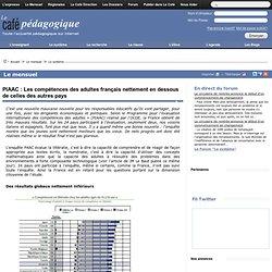 PIAAC : Les compétences des adultes français nettement en dessous de celles des autres pays