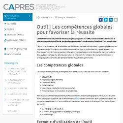 Les compétences globales pour favoriser la réussite