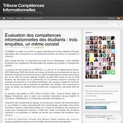 Évaluation des compétences informationnelles des étudiants : trois enquêtes, un même constat