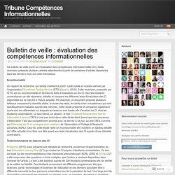 Bulletin de veille : évaluation des compétences informationnelles