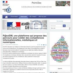 Point.Doc - P@ssEMi, une plateforme qui propose des parcours pour valider des compétences informationnelles, médiatiques et numériques