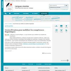 Un jeu d'évasion pour mobiliser les compétences linguistiques-Langues vivantes-Éduscol