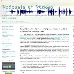 Compétences en littératie médiatique mobilisées lors de la création d'une chronique radio