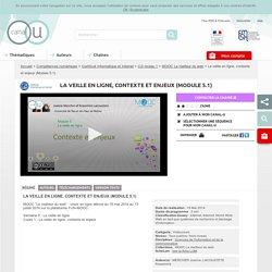 La veille en ligne, contexte et enjeux (Module 5.1) - Compétences numériques