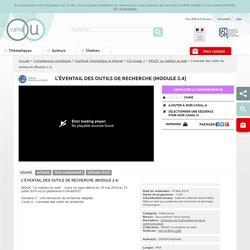 L'éventail des outils de recherche (Module 2.4) - Compétences numériques
