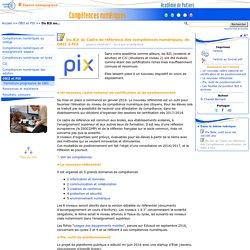 Du B2i au Cadre de référence des compétences numériques, de OBII à PIX- Compétences numériques