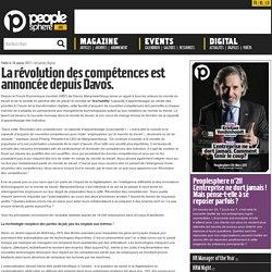 La révolution des compétences est annoncée depuis Davos. - Peoplesphere