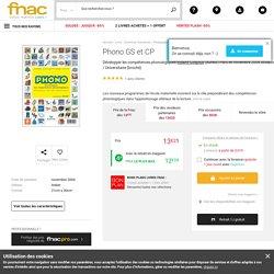 Phono GS et CP Développer les compétences phonologiques - broché - Roland Goigoux - Achat Livre - Prix Fnac.com