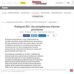 Pratiques RH : les compétences internes prioritaires