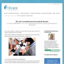 RH : les 5 compétences du travail de demain - IFORPRO