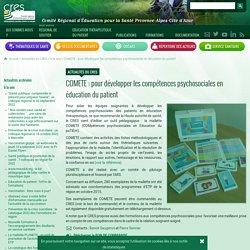 COMETE : pour développer les compétences psychosociales en éducation du patient - CRES Paca