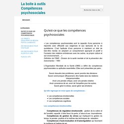 Qu'est-ce que les compétences psychosociales - Ireps Poitou-Charentes