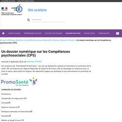 Un dossier numérique sur les Compétences psychosociales (CPS)