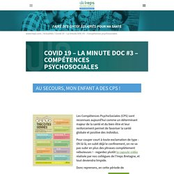 Covid 19 - La minute DOC #3 - Compétences psychosociales - Ireps