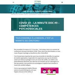 Covid 19 - La minute DOC #9 - Compétences psychosociales - Ireps