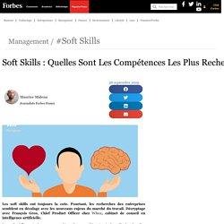 Soft Skills : Quelles Sont Les Compétences Les Plus Recherchées
