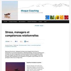 Stress, managers et compétences relationnelles