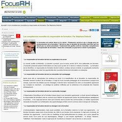 Les compétences nouvelles du responsable de formation. Stéphane Diebold. Focus RH. focusrh.com