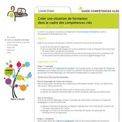 Guide Compétences clés - Créer une situation de formation