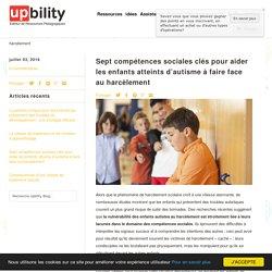 Sept compétences sociales clés pour aider les enfants atteints d'autis - Upbility.fr