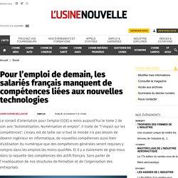 Pour l'emploi de demain, les salariés français manquent de compétences liées aux nouvelles technologies - Social