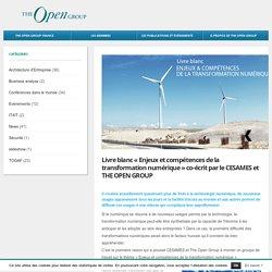 """Livre blanc """"Enjeux et compétences de la transformation numérique"""" co-écrit par le CESAMES et THE OPEN GROUP - The Open Group France"""