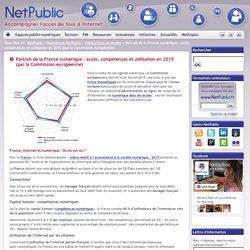 Portrait de la France numérique : accès, compétences et utilisation en 2015 (par la Commission européenne)
