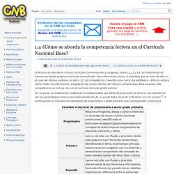 1.4 ¿Cómo se aborda la competencia lectora en el Currículo Nacional Base? - CNB