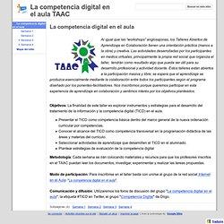 La competencia digital en el aula TAAC