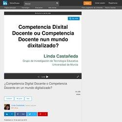 ¿Competencia Digital Docente o Competencia Docente en un mundo digita…