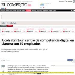 Ricoh abrirá un centro de competencia digital en Llanera con 50 empleados