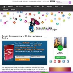 Espiar Competencia - 25 Herramientas Online