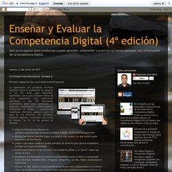 Enseñar y Evaluar la Competencia Digital (4ª edición): Actividad Interdisciplinar Unidad 4
