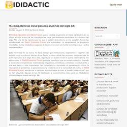 16 competencias clave para los alumnos del siglo XXI – iDidactic
